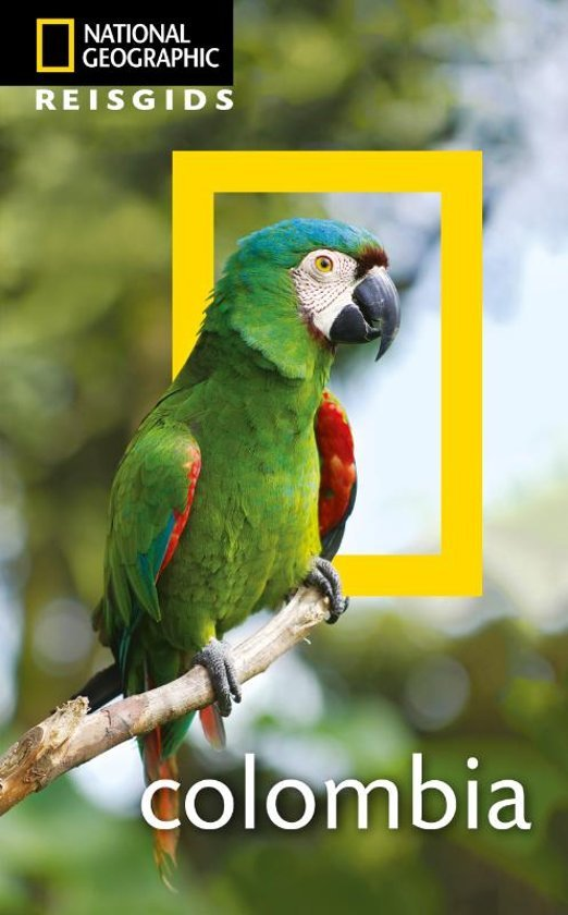 National Geographic Colombia 9789021572857  Kosmos National Geographic  Reisgidsen Colombia