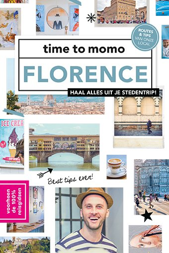 Time to Momo Florence (100%) 9789057678950  Mo Media Time to Momo  Reisgidsen Toscane, Umbrië, de Marken