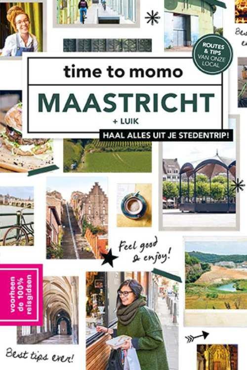 Time to Momo Maastricht (100%) + Luik 9789057678974  Mo Media Time to Momo  Reisgidsen Maastricht en Zuid-Limburg, Wallonië (Ardennen)