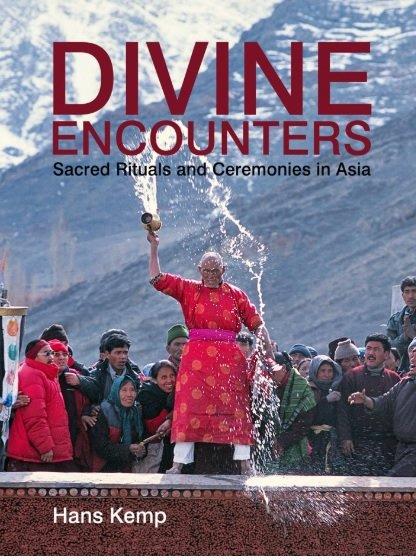 Divine Encounters | Hans Kemp 9789881493927 Hans Kemp Visionary World   Fotoboeken, Landeninformatie Azië