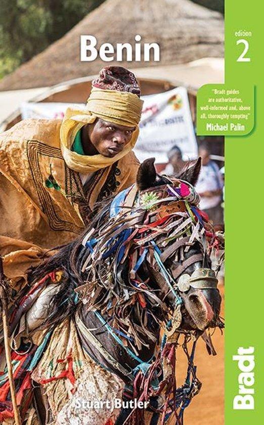 The Bradt Guide (reisgids) to Benin 9781784770600  Bradt   Reisgidsen West-Afrikaanse kustlanden (van Senegal tot en met Nigeria)