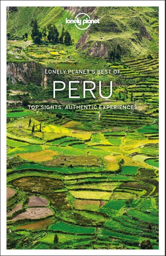 Best of Peru 9781786574954  Lonely Planet Best of ...  Reisgidsen Peru