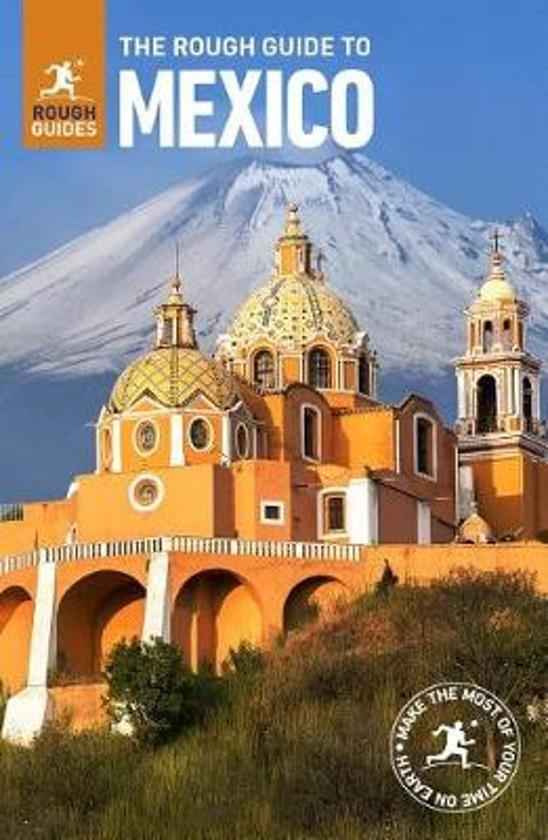 Rough Guide Mexico 9781789194562  Rough Guide Rough Guides  Reisgidsen Mexico (en de Maya-regio)