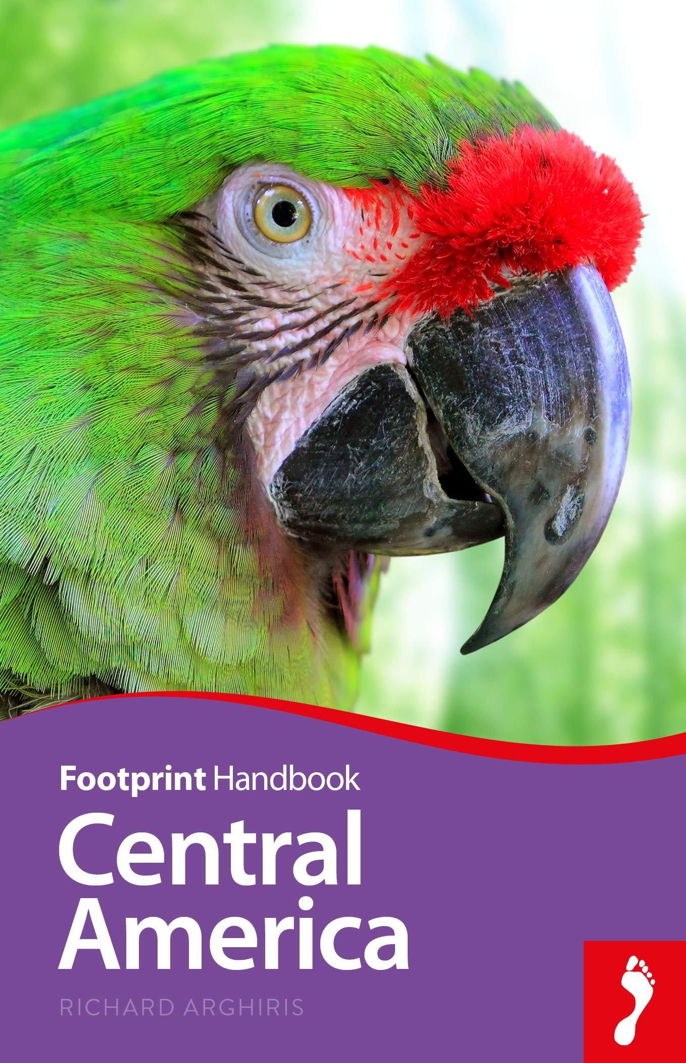 Central America Handbook 9781911082644  Footprint Handbooks   Reisgidsen Midden-Amerika