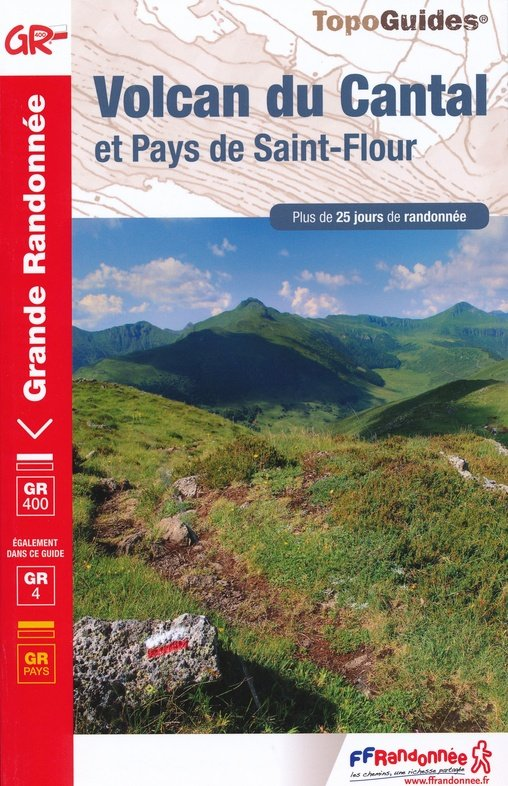 TG400  Volcan du Cantal: Pays St.Flour 9782751403040  FFRP Topoguides  Meerdaagse wandelroutes, Wandelgidsen Auvergne, Cantal, Forez