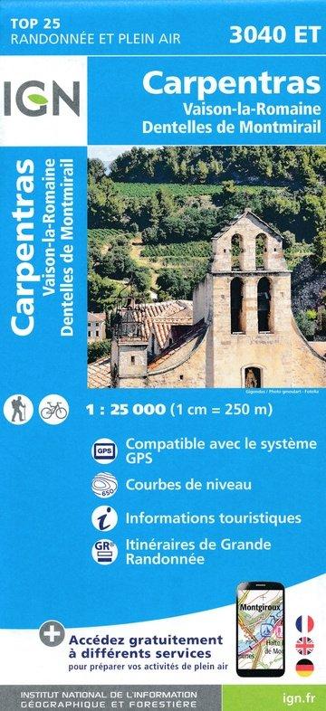 3040ET  Vaison-la-Romaine, Carpentras   wandelkaart 1:25.000 9782758541691  IGN TOP 25  Wandelkaarten tussen Valence, Briançon, Camargue en Nice