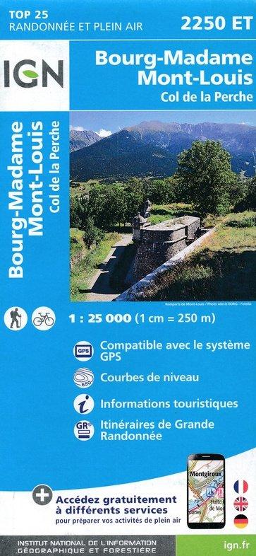 2250ET   Bourg Madame, Mont-Louis | wandelkaart 1:25.000 9782758542780  IGN TOP 25  Wandelkaarten Franse Pyreneeën, Toulouse, Gers, Garonne