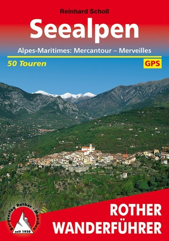 Seealpen (Mercantour) | Rother Wanderführer (wandelgids) 9783763341467  Bergverlag Rother RWG  Wandelgidsen Var, Côte d'Azur, Mercantour