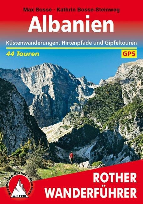 Albanien | Rother Wanderführer (wandelgids Albanië) 9783763345304  Bergverlag Rother RWG  Wandelgidsen Albanië