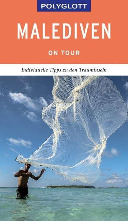 Polyglott on tour: Malediven 9783846404829  Polyglott   Reisgidsen Malediven