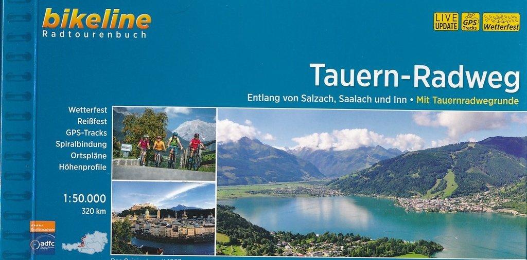 Bikeline Tauern-Radweg | fietsgids 9783850000598  Esterbauer Bikeline  Fietsgidsen Salzburg, Karinthë, Tauern, Stiermarken