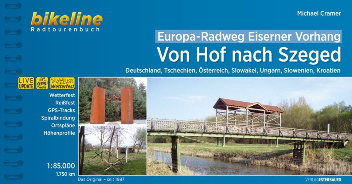 Bikeline Eiserner Vorhang: von Hof nach Szeged | fietsgids 9783850007917  Esterbauer Bikeline  Fietsgidsen, Meerdaagse fietsvakanties Europa