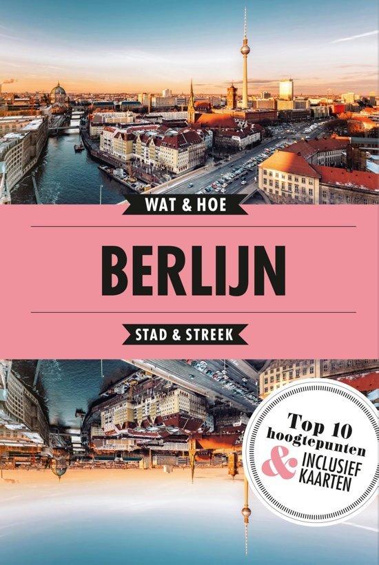 Wat & Hoe: Berlijn 9789021572994  Kosmos Wat & Hoe  Reisgidsen Berlijn