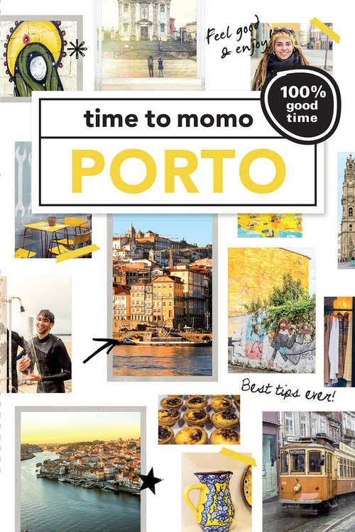 Time to Momo Porto (100%) 9789057678349  Mo Media Time to Momo  Reisgidsen Noord en Midden-Portugal, Lissabon