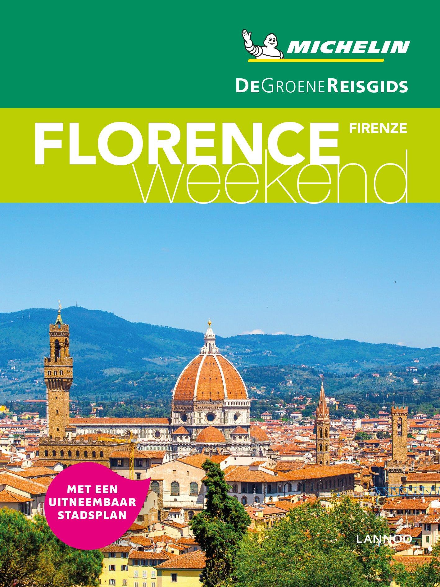 Michelin Groene Reisgids Weekend Florence 9789401457316  Michelin Michelin Groene Gids Weekend  Reisgidsen Toscane, Florence