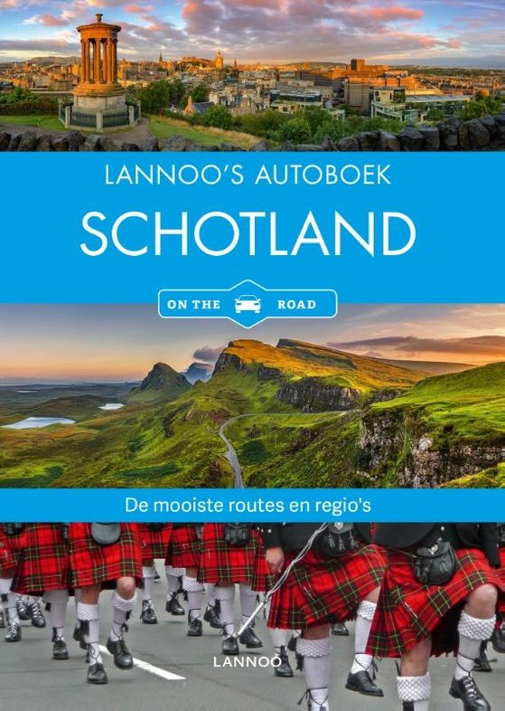 Lannoo's Autoboek Schotland 9789401457941  Lannoo Lannoos Autoboeken  Reisgidsen Schotland