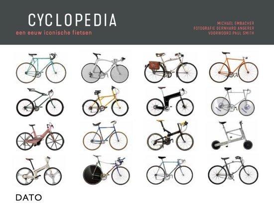 Cyclopedia 9789462263291 Martin Stubreiter Dato   Cadeau-artikelen, Fietsgidsen Reisinformatie algemeen