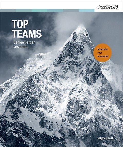 Topteams | Katja Staartjes 9789462761728 Katja Staartjes Boom   Klimmen-bergsport Wereld als geheel