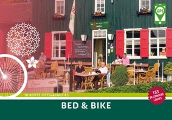 Bed & Bikeroutes 9789463690348 Diederik Mönch Buijten & Schipperheijn   Cadeau-artikelen, Fietsgidsen Nederland