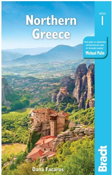 The Bradt Guide to Northern Greece 9781784776312  Bradt   Reisgidsen Midden en Noord-Griekenland, Athene