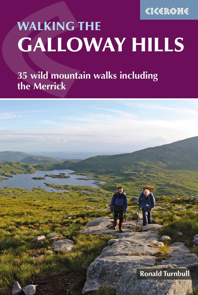 Walking the Galloway Hills 9781786310101  Cicerone Press   Wandelgidsen Schotland