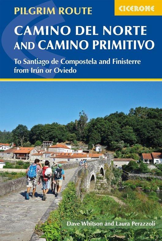The Camino del Norte and Camino Primitivo 9781786310149 Dave Whitson, Laura Perazzoli Cicerone Press   Santiago de Compostela, Wandelgidsen Noordwest-Spanje, Compostela, Picos de Europa