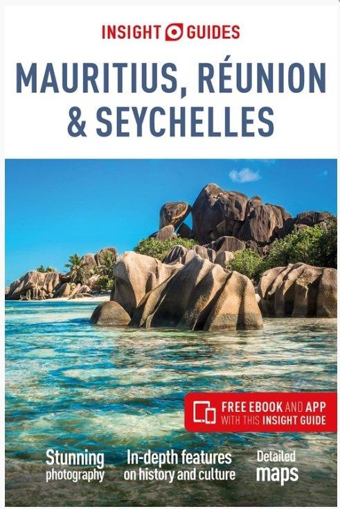 Insight Guide Mauritius, Reunion & Seychellen 9781789190571  APA Insight Guides/ Engels  Reisgidsen Seychellen, Reunion, Comoren, Mauritius