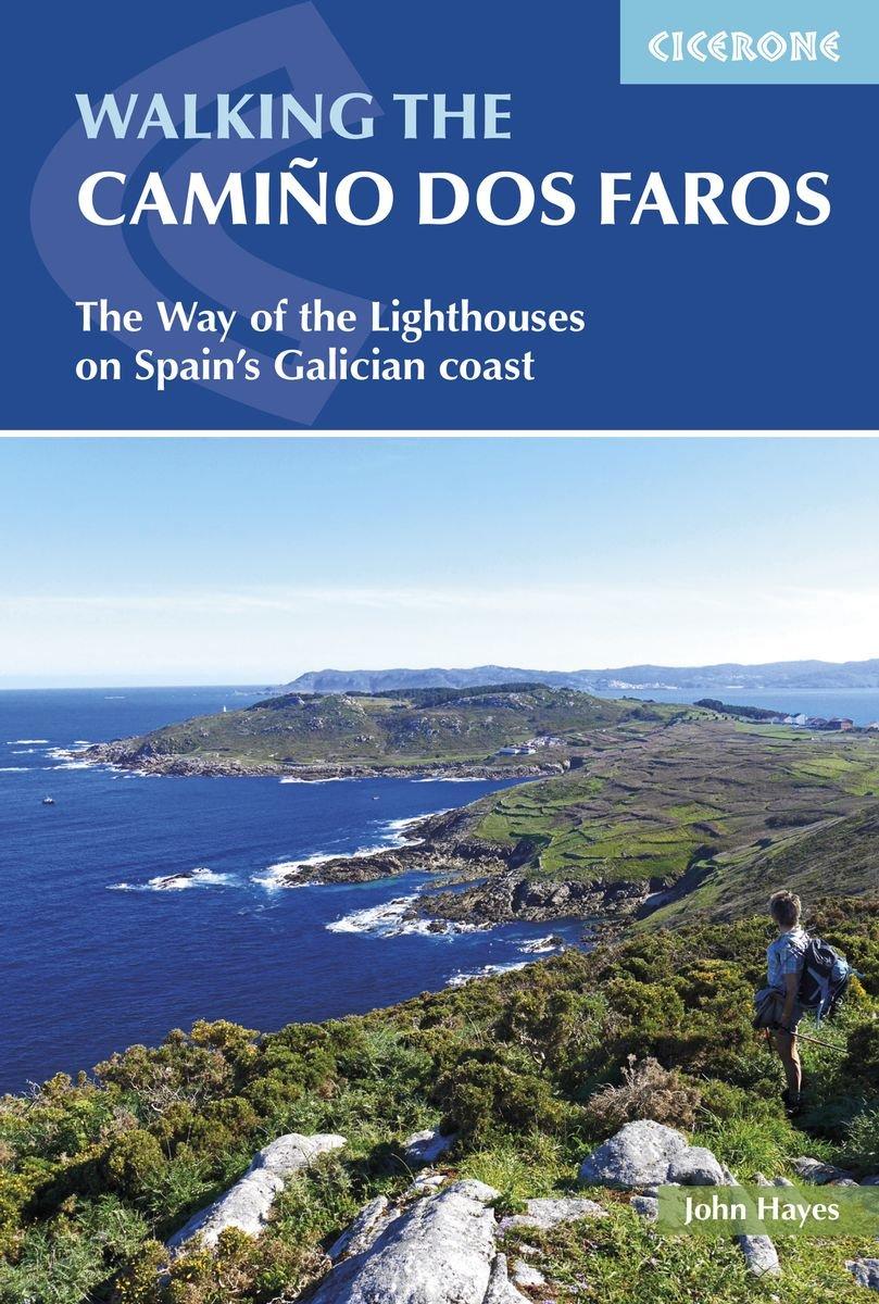 Walking the Camino dos Faros 9781852849719  Cicerone Press   Wandelgidsen Noordwest-Spanje, Compostela, Picos de Europa