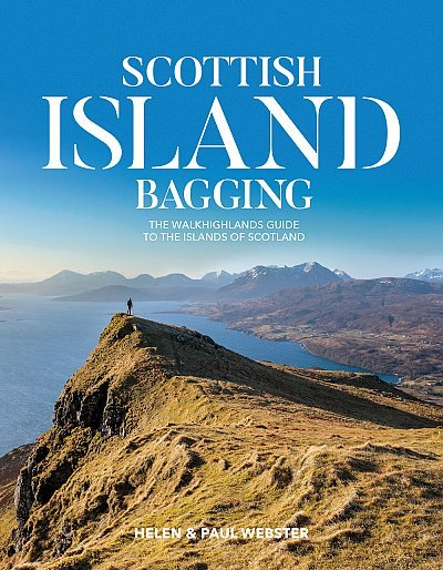 Scottish Island Bagging 9781912560301 Helen & Paul Webster Vertebrate Publishing   Wandelgidsen Skye & the Western Isles