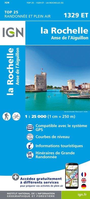 1329ET  La Rochelle, Marans | wandelkaart 1:25.000 9782758542612  IGN TOP 25  Wandelkaarten Loire Atlantique, Charente, Vendée