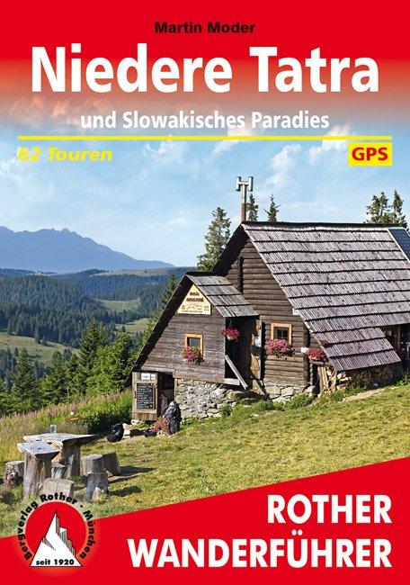 Niedere Tatra | Rother Wanderführer (wandelgids) 9783763345564  Bergverlag Rother RWG  Wandelgidsen Slowakije