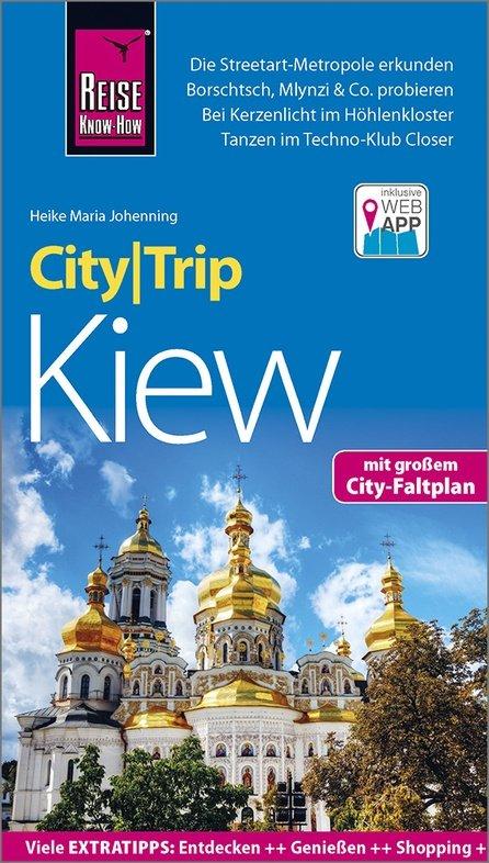 Kiew CityTrip (Kiev) 9783831733033  Reise Know-How City Trip  Reisgidsen Oekraïne