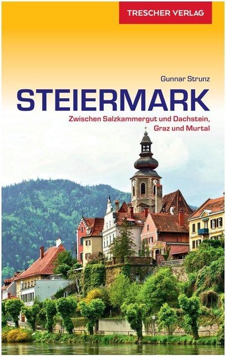 Steiermark | reisgids 9783897944930  Trescher Verlag   Reisgidsen Salzburg, Karinthë, Tauern, Stiermarken