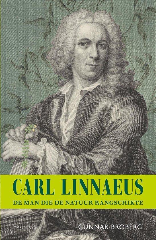 Carl Linnaeus   Gunnar Broberg 9789000367566 Gunnar Broberg Unieboek   Historische reisgidsen, Natuurgidsen Wereld als geheel