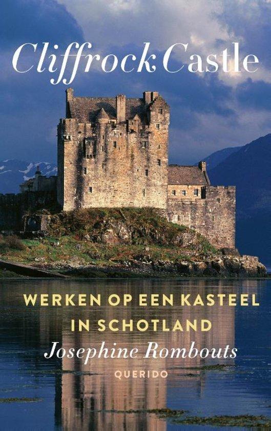 Cliffrock Castle | Josephine Rombouts 9789021414683 Josphine Rombouts Querido   Reisverhalen Schotland