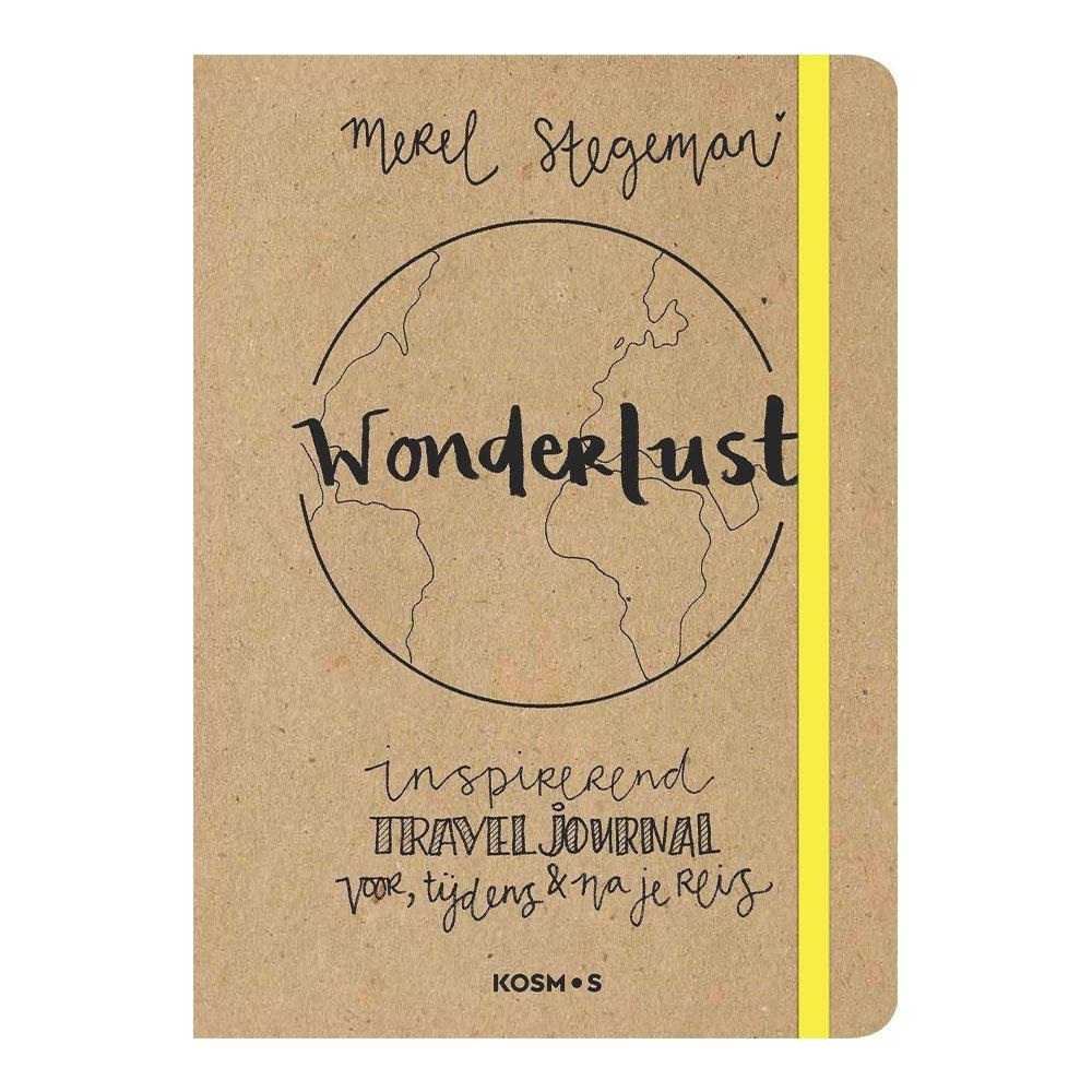 Wonderlust - Travel Journal 9789021572468 Merel Stegeman Kosmos Reisdagboeken  Cadeau-artikelen, Reisverhalen Wereld als geheel