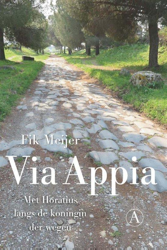 Via Appia | Fik Meijer 9789025308285 Fik Meijer Athenaeum   Historische reisgidsen, Landeninformatie Rome, Abruzzen
