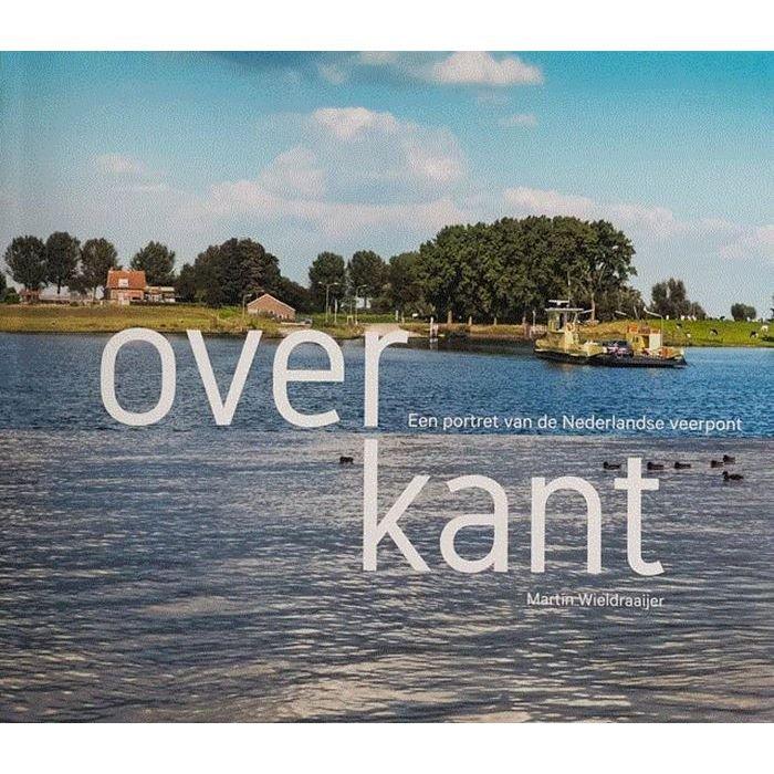 Overkant | fotoboek van Martin Wieldraaijer 9789090317212 Martin Wieldraaijer Martin Wieldraaijer   Fotoboeken, Watersportboeken Nederland