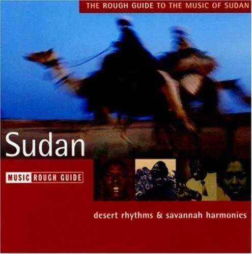 Sudan RGNET1152CD  Rough Guide World Music CD  Muziek Sahel-landen (Mauretanië, Mali, Niger, Burkina Faso, Tchad, Sudan, Zuid-Sudan)