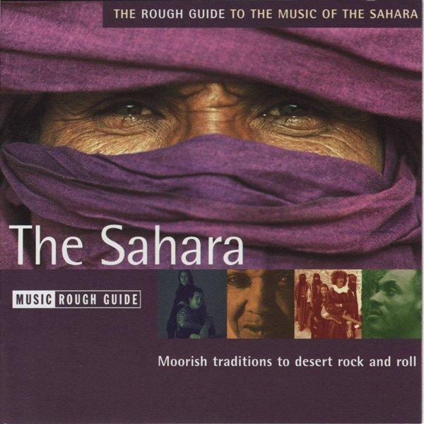 The Sahara RGNET1153CD  Rough Guide World Music CD  Muziek Noord-Afrika en de Sahel-landen