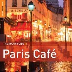 Paris Cafe Music RGNET1240  Rough Guide World Music CD  Muziek Parijs, Île-de-France