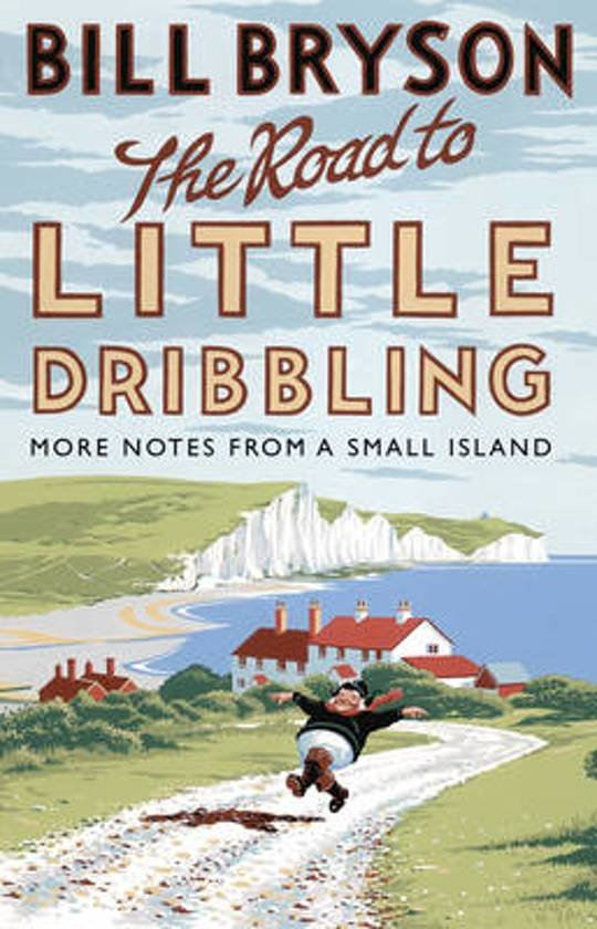 The Road to Little Dribbling | Bill Bryson 9780552779838 Bill Bryson Black Swan   Landeninformatie Groot-Brittannië