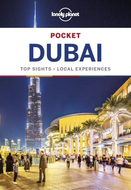 Dubai Lonely Planet Pocket Guide 9781786570734  Lonely Planet Lonely Planet Pocket Guides  Reisgidsen Oman, Abu Dhabi, Dubai, Saudi-Arabië, Jemen