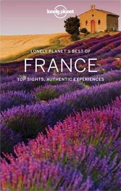 Best of France | Lonely Planet * 9781786574411  Lonely Planet Best of ...  Afgeprijsd, Reisgidsen Frankrijk