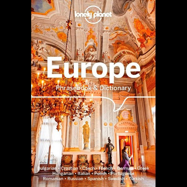Europe Lonely Planet phrasebook 9781786576316  Lonely Planet Phrasebooks  Taalgidsen en Woordenboeken Europa