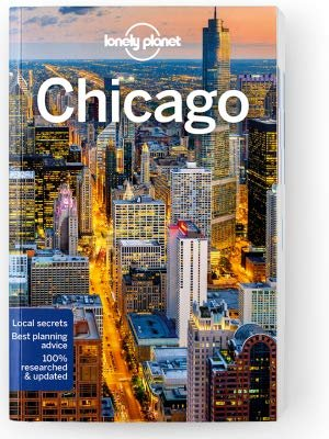 Lonely Planet Chicago 9781787013476  Lonely Planet Cityguides  Reisgidsen Grote Meren, Chicago, Centrale VS –Noord