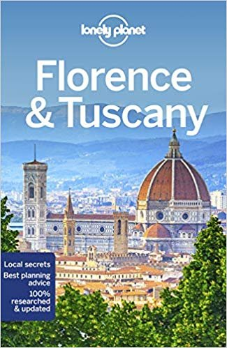 Lonely Planet Florence & Tuscany 9781787014152  Lonely Planet Travel Guides  Reisgidsen Toscane, Umbrië, de Marken