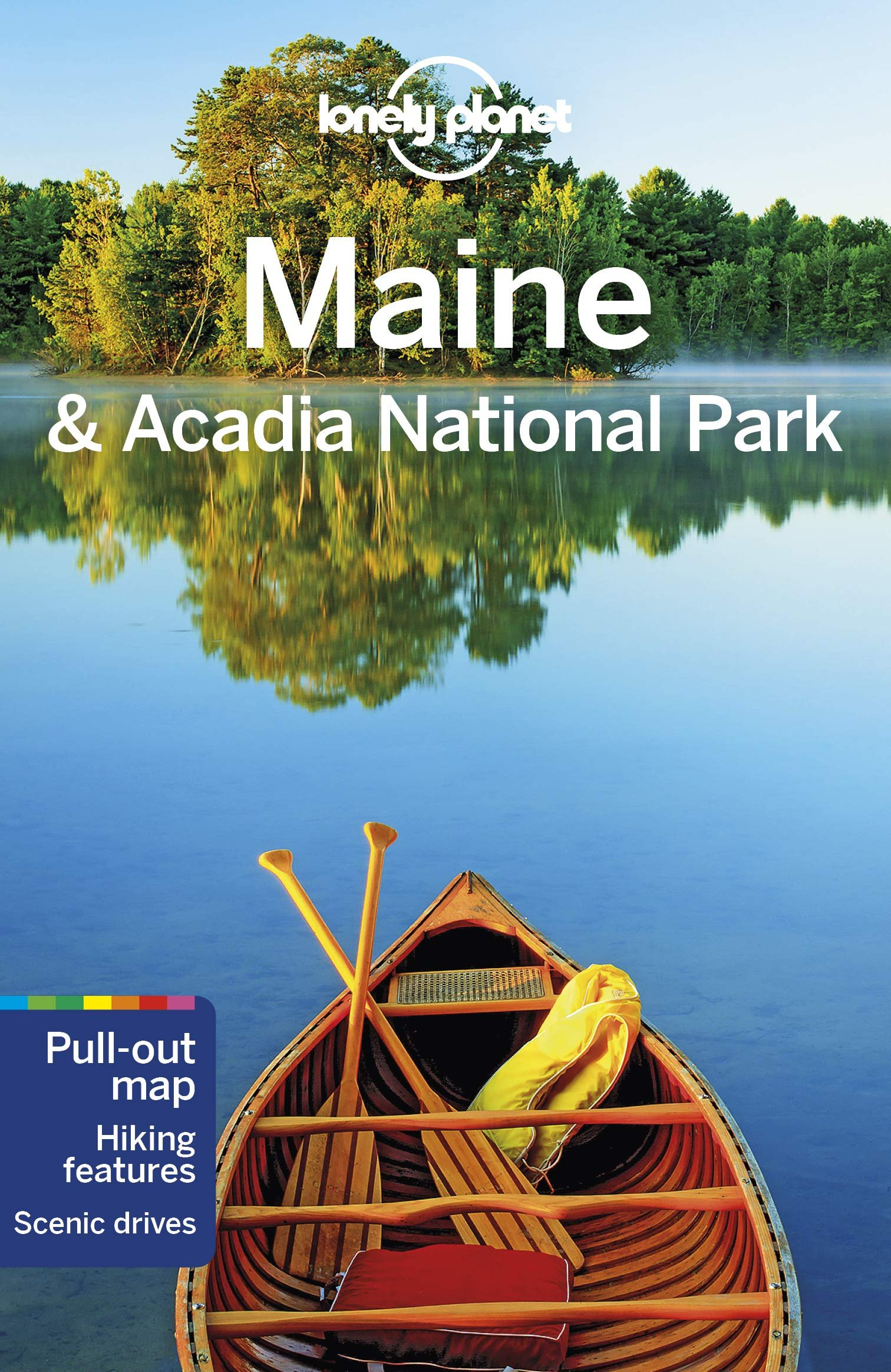 Lonely Planet  Maine & Acadia National Park 9781788682725  Lonely Planet Travel Guides  Reisgidsen New England