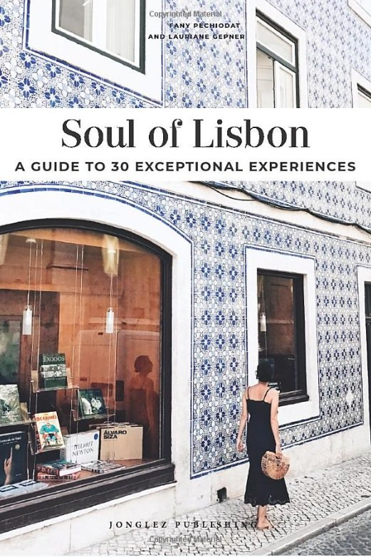 Soul of Lisbon 9782361953362  Jonglez   Reisgidsen Noord en Midden-Portugal, Lissabon