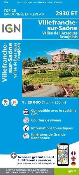 2930ET  Villefranche-sur-Saône | wandelkaart 1:25.000 9782758534990  IGN TOP 25  Wandelkaarten Bourgogne, Morvan, Côte-d'Or